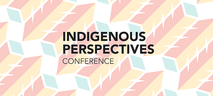 Indigenous Perspectives Conference